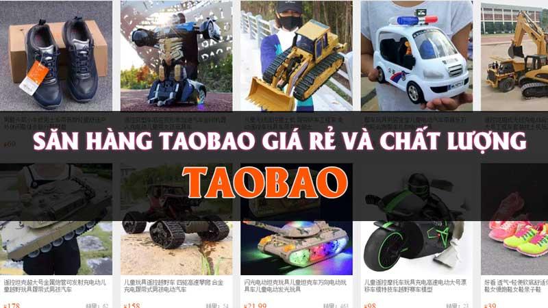 Để mua hàng Taobao chất lượng khách hàng cần tìm kiếm đơn vị hỗ trợ uy tín