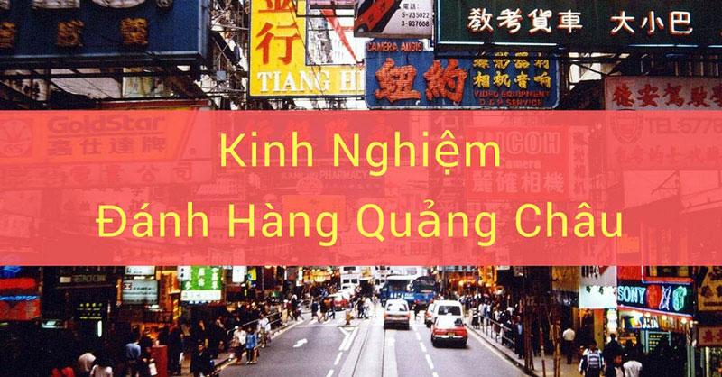 Đánh hàng trực tiếp tại Quảng Châu cần khá nhiều vốn